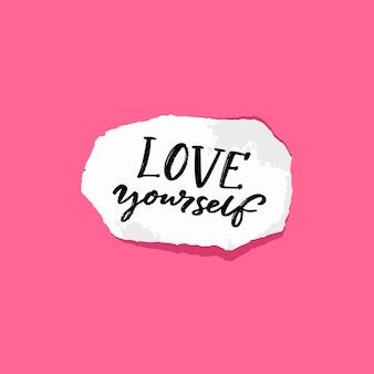 Kochaj siebie. pozytywny cytat o samoakceptacji. odręczna notatka na rozdartym kawałku papieru, różowe tło.