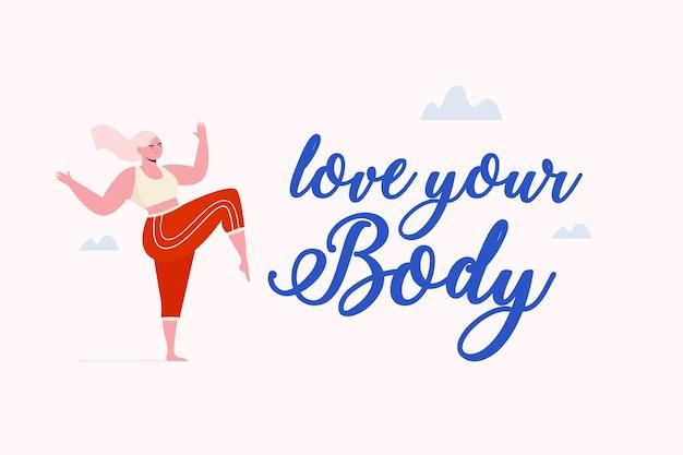 Kochaj swoje ciało napis
