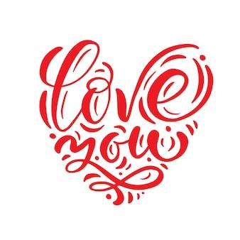 Kocham cię czerwone serce kaligrafii