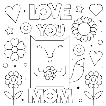 Kocham cię mamo. kolorowanka. czarny i biały