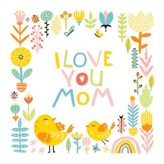 Kocham cię mamo. kreskówka ptaki mama i dziecko w ramce z kwiatów i komiczny napis frazę z tęczą w kolorowej palecie.