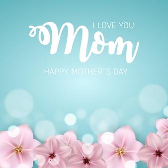 Kocham cię mamo. szczęśliwego dnia matki z kwiatami.