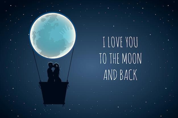 Kocham cię ... na księżycu i plecach. uroczy pozytywny slogan kochanka z pełnią księżyca i kochankami w gorącym powietrzu.