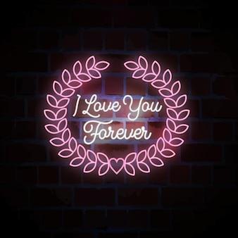 Kocham cię na zawsze ilustracja neon typografia napis