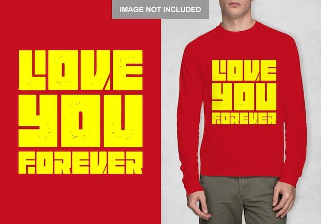 Kocham cię na zawsze koszula