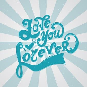 Kocham cię na zawsze napis