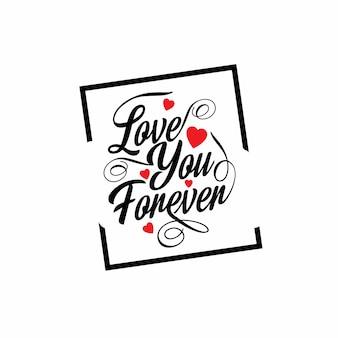 Kocham cię na zawsze typograficzny