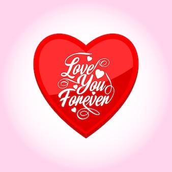 Kocham cię na zawsze z różowym tłem i czerwonym sercem