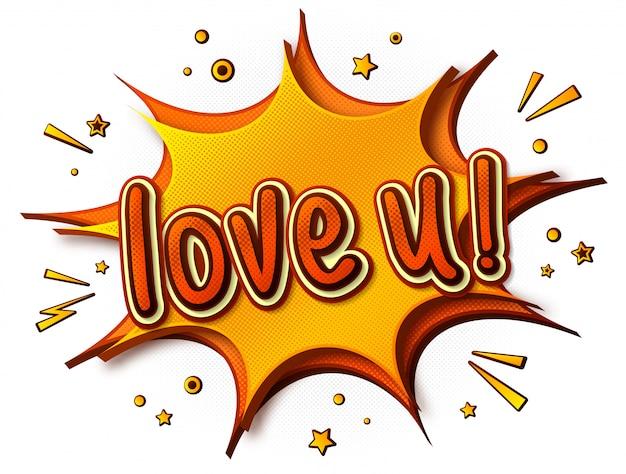 Kocham cię plakat. myśli bańki i efekty dźwiękowe. żółto-pomarańczowe kreskówkowe dymki w stylu pop-art