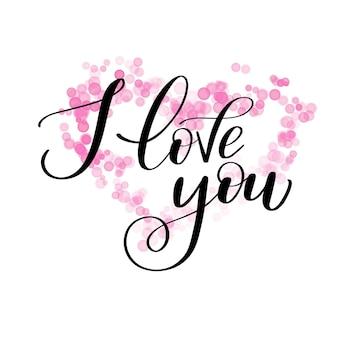 Kocham cię pozdrowienie tekst z różowym boke, kaligraficzne napisy miłosne