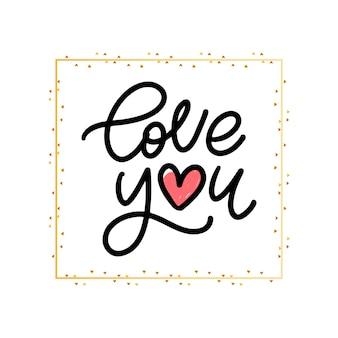 Kocham cię. valentine slogan. odręczny napis nowoczesny pędzel.