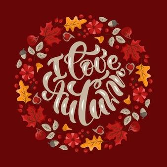 Kocham jesień wektor kaligrafia napis tekst okrągły ładny wieniec ramki