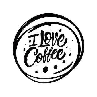Kocham kawę ręcznie rysowane czarny kolor napis fraza motywacja tekst ilustracja wektorowa
