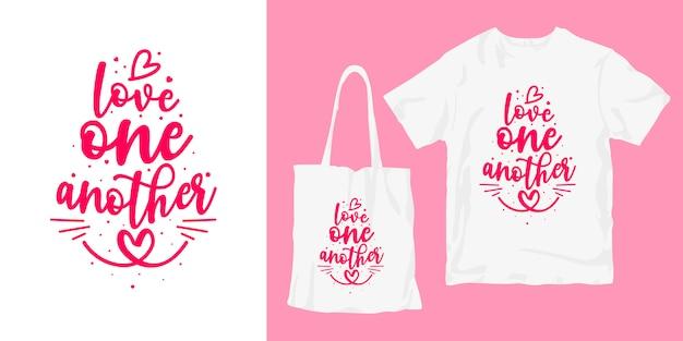 Kocham siebie nawzajem. inspirujące słowa typografia plakat koszulka merchandising projekt