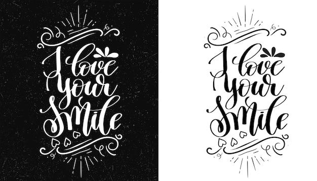 Kocham twój uśmiech. inspirujący cytat. ręcznie rysowane ilustracji