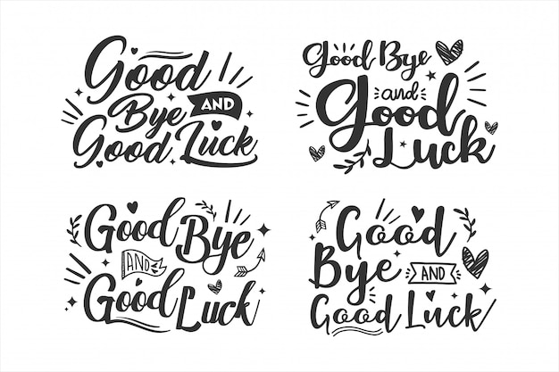 Kolekcja designu good bye and good luck lettering
