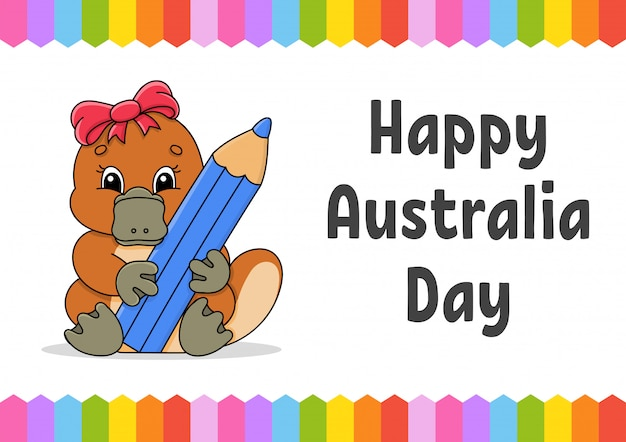 Kolor prostokątnej karty z pozdrowieniami. szczęśliwego dnia australii. dziobak kreskówka trzyma ołówek w łapach.