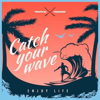 Kolorowa ilustracja surfingu z dużym tytułem biały złap falę ciesz się życiem i surferem na wektorze fali