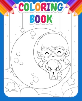 Kolorowanka dla dzieci. cartoon cute little girl siedzi na księżycu i trzymając serce