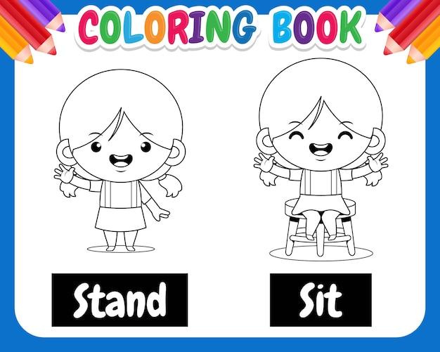 Kolorowanka dla dzieci. słodka dziewczyna kreskówka przykład przeciwnego słowa antonim stoi i siedzi