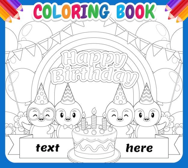 Kolorowanka dla dzieci. wszystkiego najlepszego z okazji urodzin pingwina w rainbow sky garden
