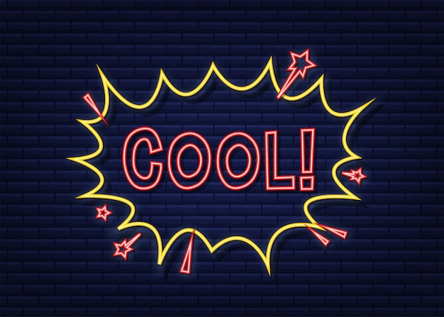 Komiks dymki z tekstem cool. neonowa ikona. symbol, przywieszka, etykieta z ofertą specjalną, odznaka reklamowa. czas ilustracja wektorowa.