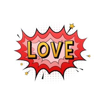 Komiks dymki z tekstem miłość. ilustracja kreskówka starodawny. symbol, przywieszka, etykieta z ofertą specjalną, odznaka reklamowa. czas ilustracja wektorowa.