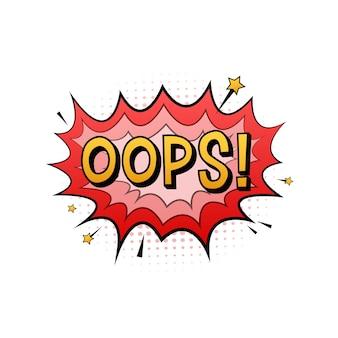 Komiks dymki z tekstem ups. ilustracja kreskówka starodawny. symbol, przywieszka, etykieta z ofertą specjalną, odznaka reklamowa. czas ilustracja wektorowa.