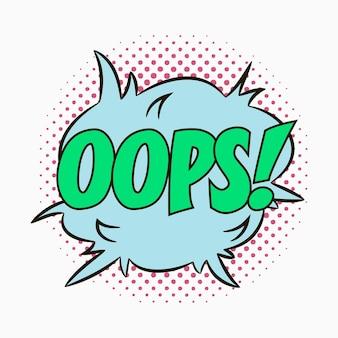 Komiksowe dymki z emocjami oops szkic kreskówkowy efektów dialogowych w stylu pop-art