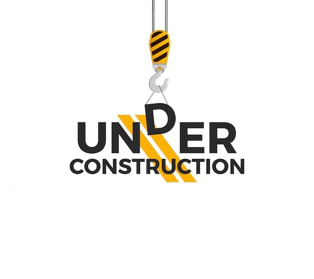 Koncepcja budowy znaku z hakiem dźwigowym i podpisem under construction. pojedynczo na białym tle. ilustracja