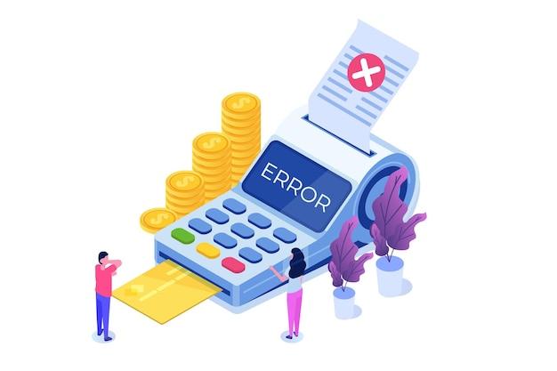 Koncepcja izometryczna komunikatu o błędzie płatności. klient krzyżuje się z porażką.