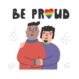 Koncepcja lgbt relacje i uczucia para homoseksualna bądź dumny to hasło motywacyjne