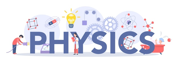 Koncepcja nagłówka typograficznego przedmiotu szkoły fizyki. naukowcy badają elektryczność, magnetyzm, fale świetlne i siły. studia teoretyczne i praktyczne. ilustracja na białym tle wektor