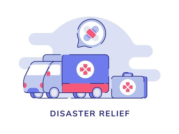 Koncepcja pomocy w przypadku katastrof dostawy ciężarówka transport leków apteczka pierwszej pomocy