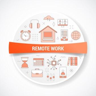 Koncepcja pracy zdalnej z koncepcją ikon z ilustracją okrągłego lub okrągłego kształtu