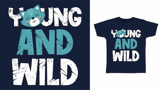 Koncepcja projektowania koszulki młodych i dzikich typografii