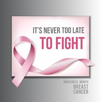 Koncepcja świadomości raka piersi z tekstem nigdy nie jest za późno do walki i realistyczna różowa wstążka.
