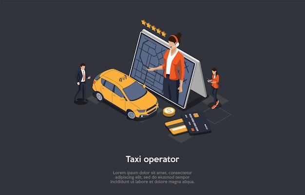 Koncepcja usługi taxi. duży tablet z nawigacją i operator taxi na ekranie. dziewczyna wzywa taksówkę, mężczyzna spieszy do samochodu. karty kredytowe umożliwiają płatności bezgotówkowe. 3d izometryczny ilustracji wektorowych.