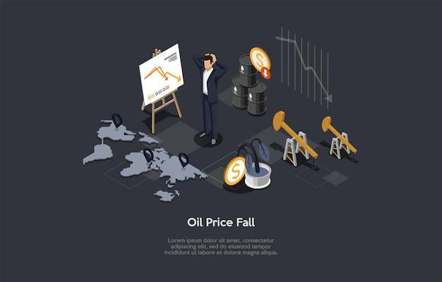 Konceptualna ilustracja z tekstem. skład izometryczny wektor. kreskówka w stylu 3d. spadek cen ropy, zszokowany biznesmen stojący. wykres spadającej strzałki, mapa świata, infografiki związane z pieniędzmi