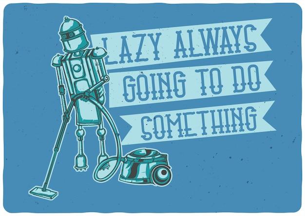 Koszulka lub plakat z ilustracją przedstawiającą robota gospodyni domowej