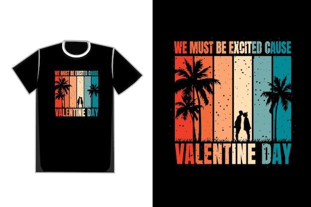 Koszulka Romantyczna Para W Tytule Plaży Musimy Podekscytować, Bo Walentynki Premium Wektorów