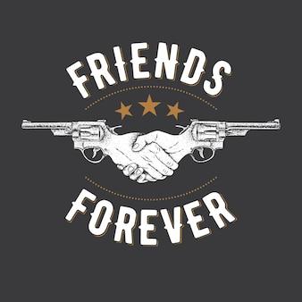 Kreatywny efektowny plakat z dwoma rewolwerami i ilustracją z hasłem przyjaciele na zawsze