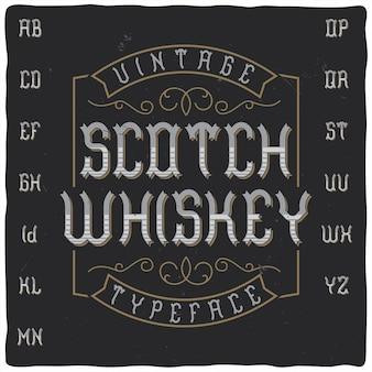 """Krój pisma starodawnego o nazwie """"scotch whisky"""""""