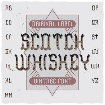 """Krój pisma vintage na etykiecie o nazwie """"scotch whiskey""""."""