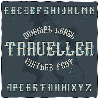 """Krój pisma vintage na etykiecie o nazwie """"traveler""""."""