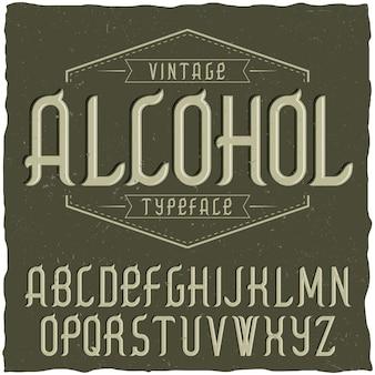Krój pisma vintage o nazwie alcohol.