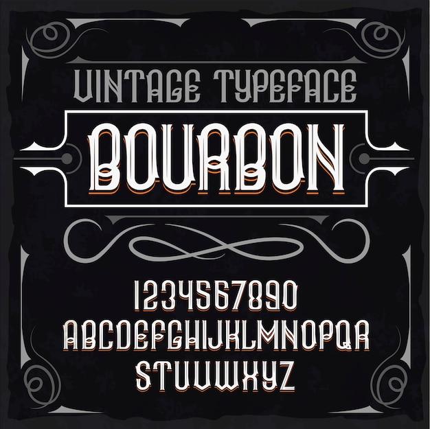 """Krój pisma vintage o nazwie """"bourbon"""". doskonale zaprojektowana czcionka do każdego projektu."""