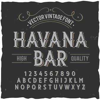 """Krój pisma vintage o nazwie """"havana bar""""."""