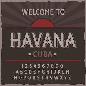 """Krój pisma vintage o nazwie """"havana""""."""