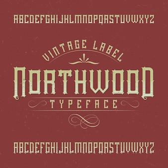 Krój pisma vintage o nazwie northwood.